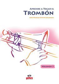 Aprende a Tocar el Trombon Vol. 3