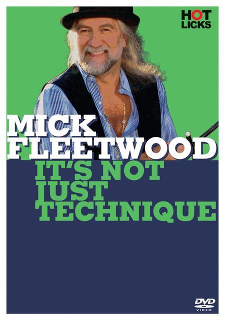 Mick Fleetwood - It's Not Just Technique