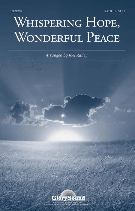 Whispering Hope, Wonderful Peace
