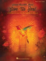 David Crowder Band: Give Us Rest