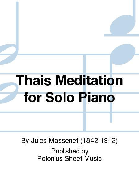 Thais Meditation for Solo Piano