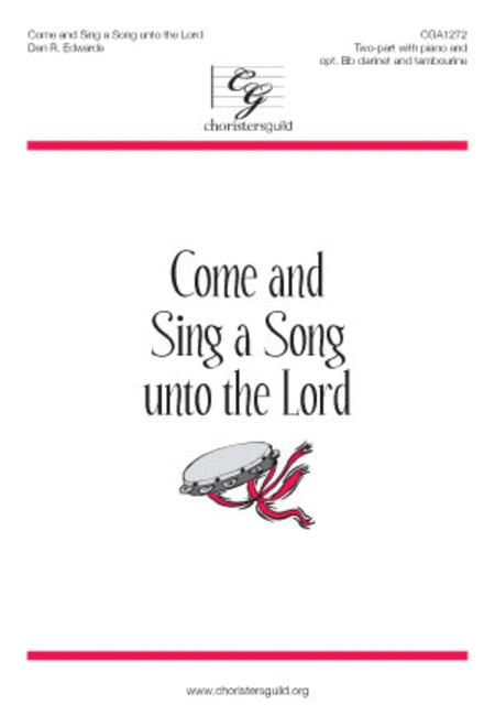 Come and Sing a Song unto the Lord
