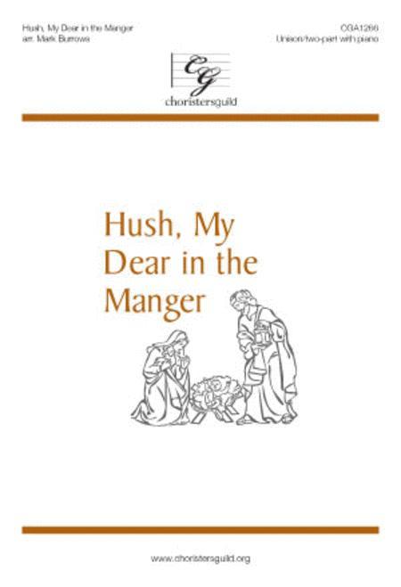 Hush, My Dear in the Manger