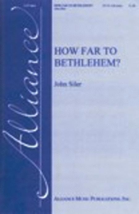 How Far to Bethlehem?