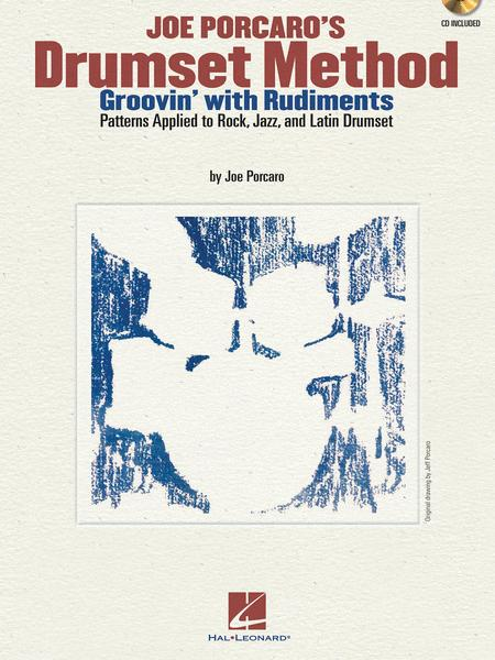Joe Porcaro's Drumset Method - Groovin' with Rudiments