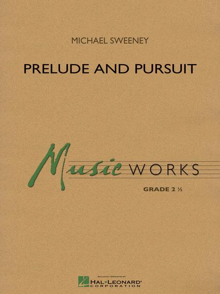 Prelude and Pursuit