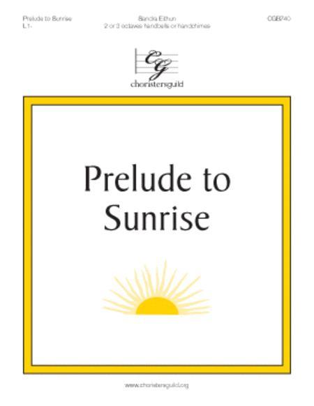 Prelude to Sunrise