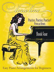 Lorie Line - Practice, Practice, Practice! Book Four: Popular Hymns