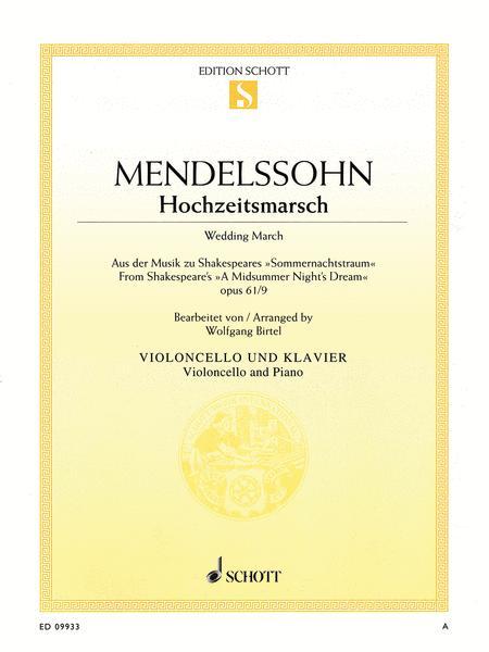 Wedding March - Op. 61, No. 9 from A Midsummer Night's Dream
