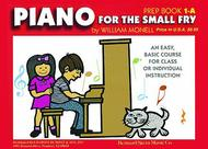 Piano For The Small Fry Prep Book 1A