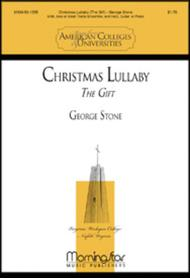 Christmas Lullaby (The Gift) (Choral Score)