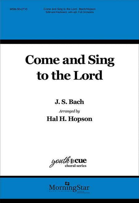 Come and Sing to the Lord