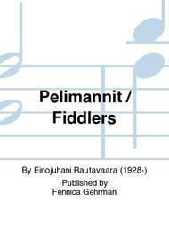 Pelimannit / Fiddlers