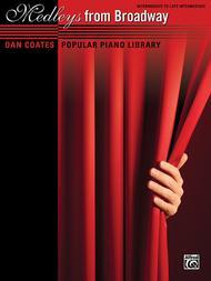 Dan Coates Popular Piano Library -- Medleys from Broadway