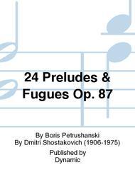24 Preludes & Fugues Op. 87