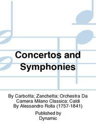 Concertos and Symphonies