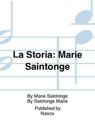 La Storia: Marie Saintonge