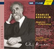 Koechlin: Magicien Orchestrate