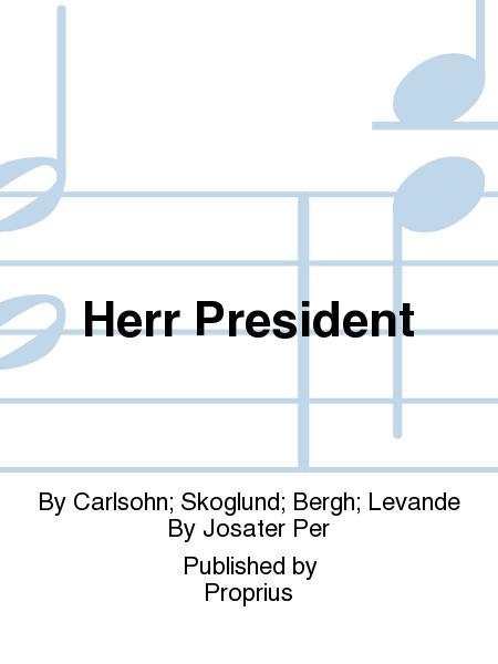 Herr President