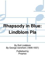 Rhapsody in Blue: Lindblom Pla