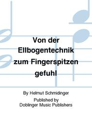 Von der Ellbogentechnik zum Fingerspitzengefuhl