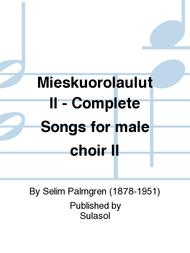 Mieskuorolaulut II - Complete Songs for male choir II