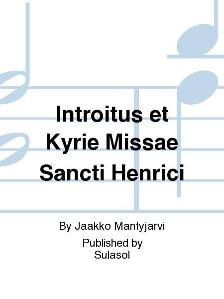 Introitus et Kyrie Missae Sancti Henrici