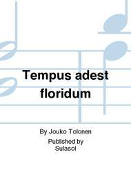 Tempus adest floridum