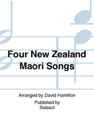 Four New Zealand Maori Songs