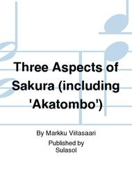 Three Aspects of Sakura (including 'Akatombo')