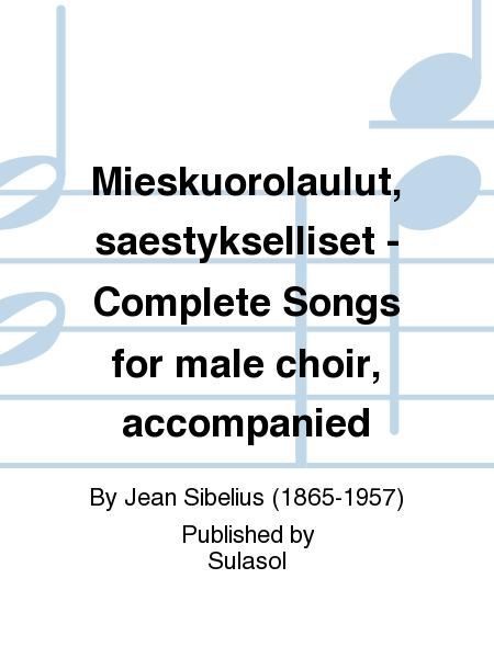 Mieskuorolaulut, saestykselliset - Complete Songs for male choir, accompanied