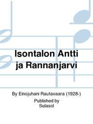 Isontalon Antti ja Rannanjarvi