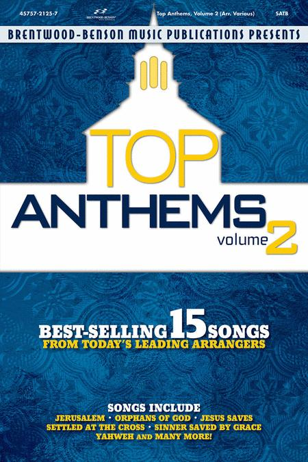 Top Anthems Collection, Volume 2 (Choral Book)