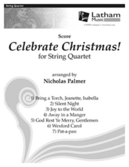 Celebrate Christmas! for String Quartet - Score