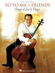Yo-Yo Ma & Friends - Songs of Joy & Peace