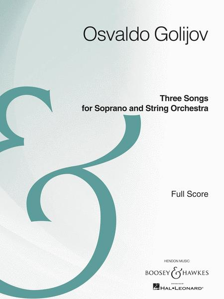 Three Songs for Soprano and String Orchestra