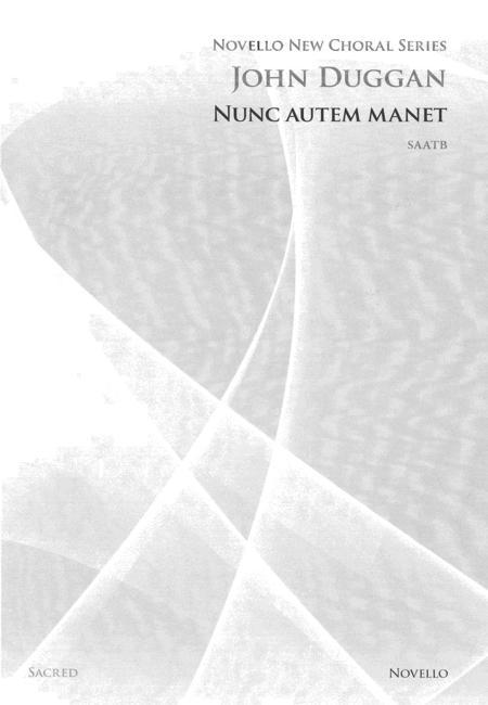 Nunc Autem Manet