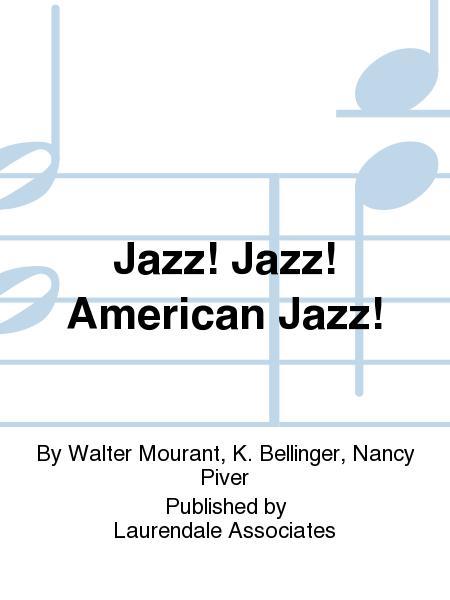Jazz! Jazz! American Jazz!