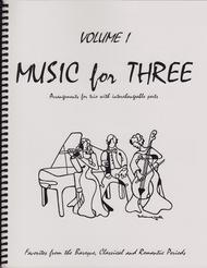Music for Three, Volume 1 - String Trio (Violin, Viola, Cello - Set of 3 Parts)