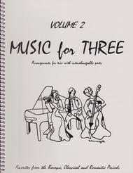 Music for Three, Volume 2 - String Trio (Violin, Viola, Cello - Set of 3 Parts)