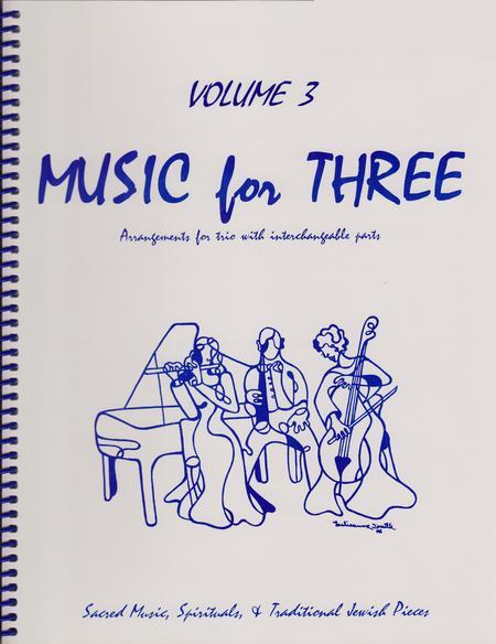 Music for Three, Volume 3 - String Trio (Violin, Viola, Cello - Set of 3 Parts)