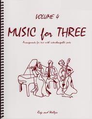 Music for Three, Volume 4 - String Trio (Violin, Viola, Cello - Set of 3 Parts)