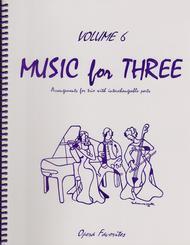 Music for Three, Volume 6 - String Trio (Violin, Viola, Cello - Set of 3 Parts)