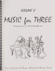 Music for Three, Volume 8 - String Trio (Violin, Viola, Cello - Set of 3 Parts)