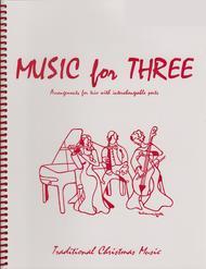 Music for Three, Christmas - String Trio (Violin, Viola, Cello - Set of 3 Parts)