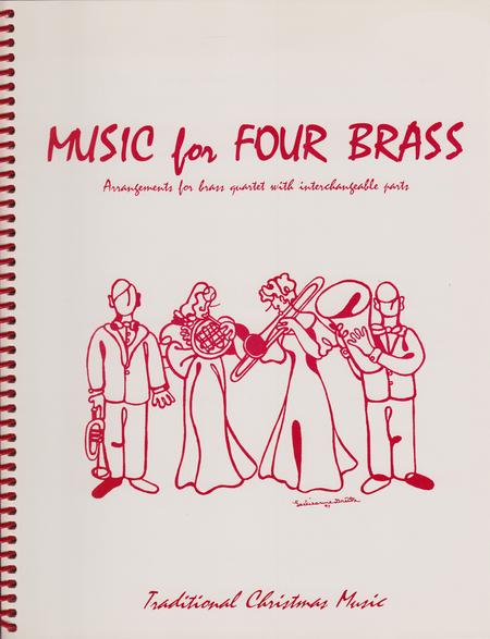 Music for Four Brass, Christmas - Set of 4 Parts for Brass Quartet (2 Trumpets, Trombone, Bass Trombone or Tuba)