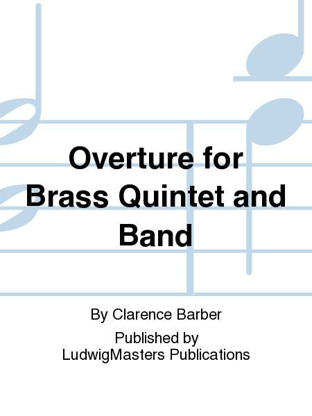 Overture for Brass Quintet and Band
