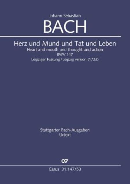 Heart and mouth and thought and action (Herz und Mund und Tat und Leben) (Herz und Mund und Tat und Leben)