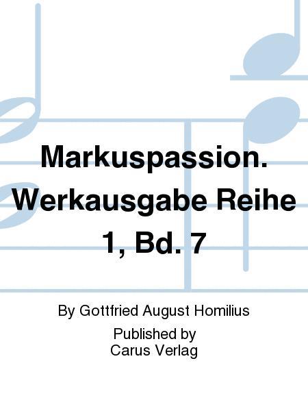 Markuspassion. Werkausgabe Reihe 1, Bd. 7 (Homilius)