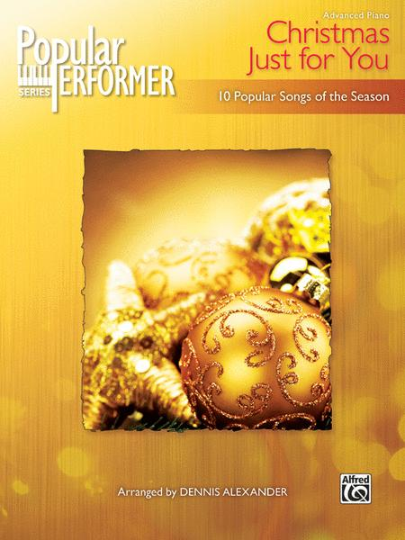 Popular Performer -- A Christmas Just for You